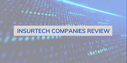 Insurtech companies review, insurtech connect