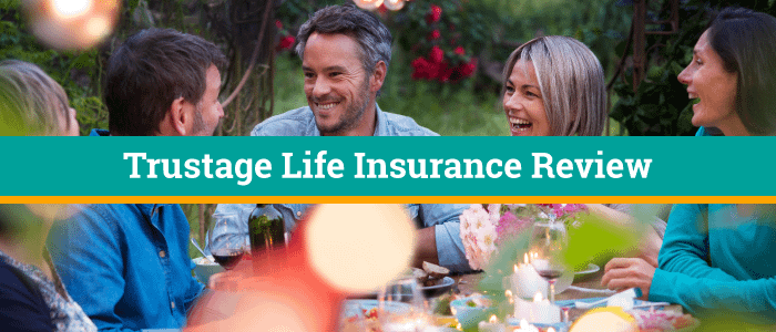 People sitting around table outside celebrating life and a birthday. Banner across picture says TruStage Life Insurance Review