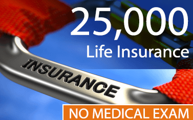 25,000_Life_Insurance_With_No_Medical_Exam