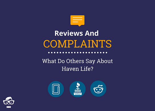 Haven Life Insurance Reviews and Complaints