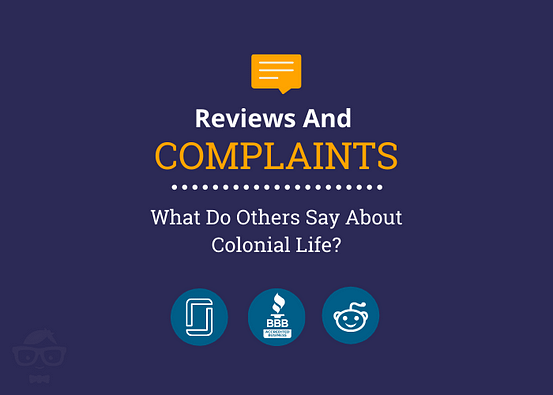 Reviews and complaints about Colonial Life Insurance - BBB review